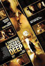 Movie A Thousand Kisses Deep