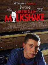 Movie American Milkshake