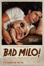 Movie Bad Milo