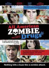 Movie All American Zombie Drugs