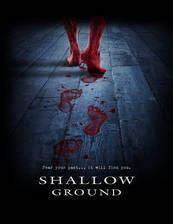 Movie Shallow Ground