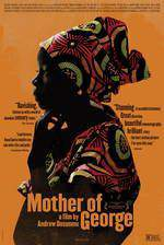 Movie Mother of George