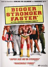 Movie Bigger Stronger Faster