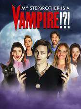 Movie My Stepbrother Is a Vampire!?!
