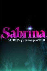 Sabrina: Secrets of a Teenage Witch