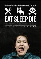 Movie Eat Sleep Die