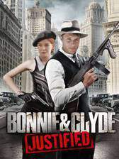 Movie Bonnie & Clyde: Justified