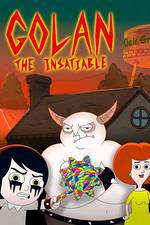 Movie Golan the Insatiable