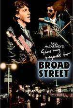 Movie Give My Regards to Broad Street