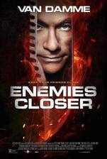 Movie Enemies Closer