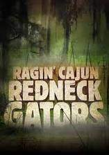 Movie Ragin Cajun Redneck Gators
