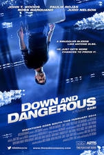 Movie Down and Dangerous