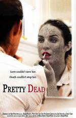 Movie Pretty Dead