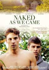 Movie Naked As We Came