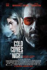 Movie Cold Comes the Night