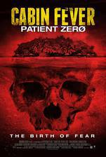 Movie Cabin Fever: Patient Zero