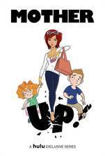 Movie Mother Up!
