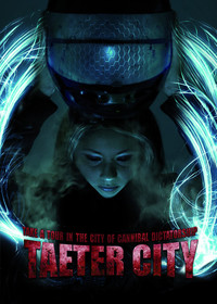 Taeter City: City of Cannibals