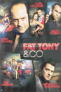 Fat Tony and Co