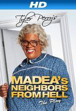 Movie Tyler Perry's Madea's Neighbors From Hell