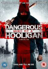 Movie Dangerous Mind of a Hooligan