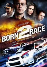Movie Born to Race: Fast Track