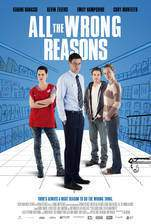 Movie All the Wrong Reasons
