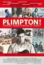 Movie Plimpton! Starring George Plimpton as Himself