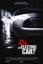 Movie Who Killed the Electric Car?