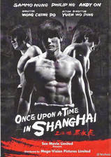 Movie Once Upon a Time in Shanghai