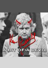 Movie Ken Russell: A Bit of a Devil