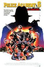 Movie Police Academy 6: City Under Siege