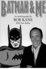 Movie Batman and Me: A Devotion to Destiny, the Bob Kane Story