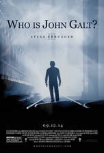 Movie Atlas Shrugged: Who Is John Galt?