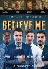 Movie Believe Me