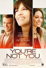 Movie Youre Not You