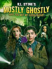 Movie Mostly Ghostly: Have You Met My Ghoulfriend?