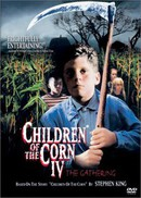 Children of the Corn IV: The Gathering