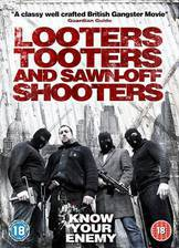 Movie Looters, Tooters and Sawn-Off Shooters
