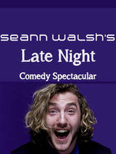Movie Seann Walshs Late Night Comedy Spectacular