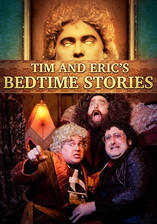 Movie Tim and Eric's Bedtime Stories