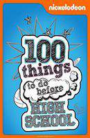100 Things to Do Before High School
