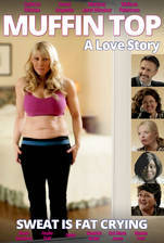 Movie Muffin Top: A Love Story