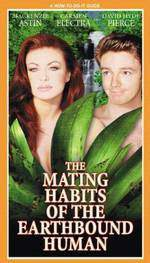 Movie The Mating Habits of the Earthbound Human