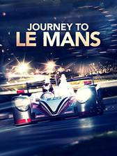 Movie Journey to Le Mans