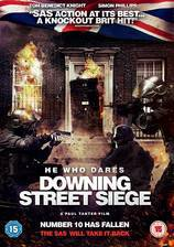 Movie He Who Dares: Downing Street Siege