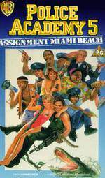 Movie Police Academy 5: Assignment: Miami Beach
