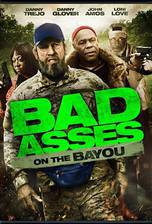 Movie Bad Ass 3: Bad Asses on the Bayou