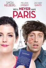 Movie We'll Never Have Paris