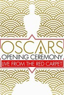 Oscars Opening Ceremony: Live from the Red Carpet